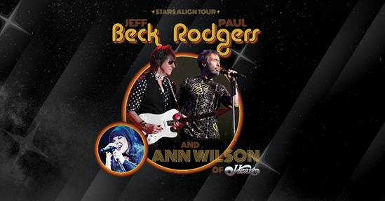 See Jeff Beck & Paul Rodgers + Ann Wilson of HEART Live!