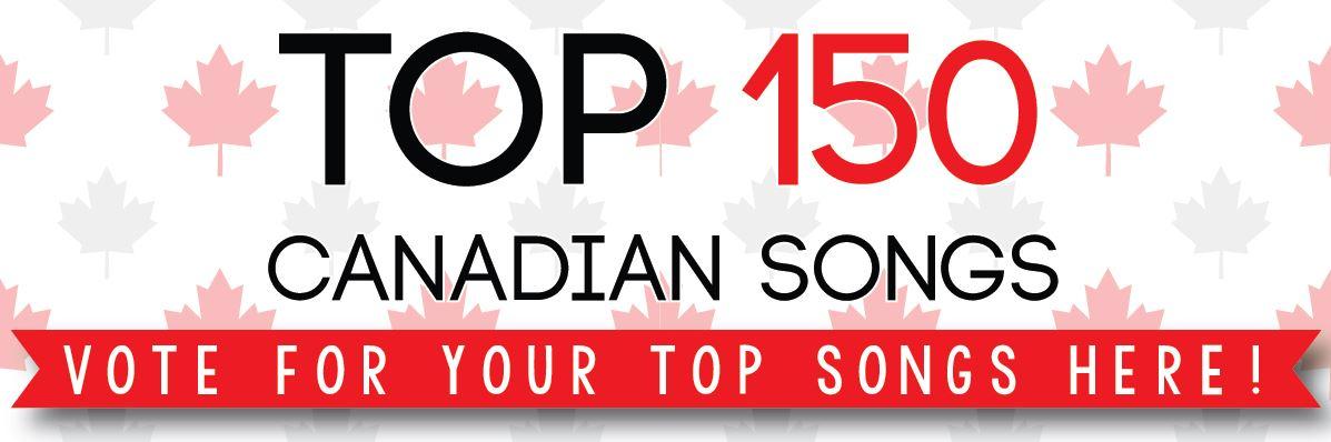 Canada 150 – Top 20 Songs