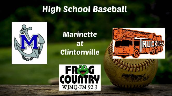High School Baseball Broadcast: Marinette at Clintonville