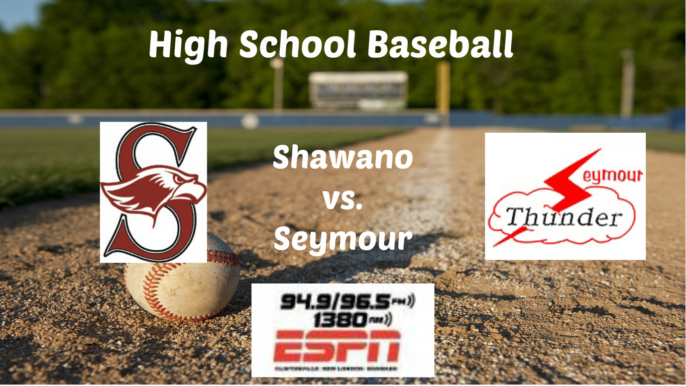 Thursday's baseball broadcast between Shawano and Seymour moves to ESPN 94.9 & 96.5 FM, 1380 AM