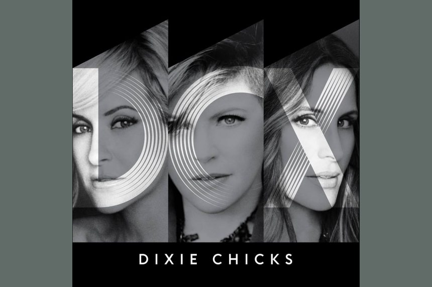 Dixie Chicks add Saskatoon to North American tour