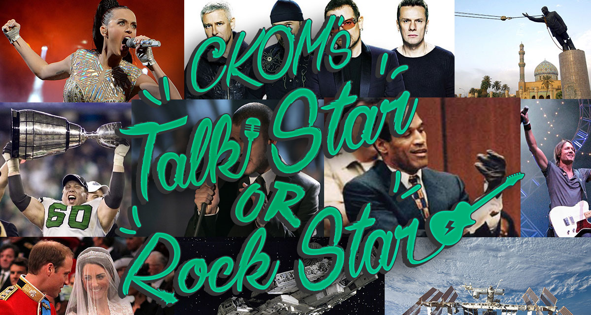 CKOM's Talk Star or Rock Star