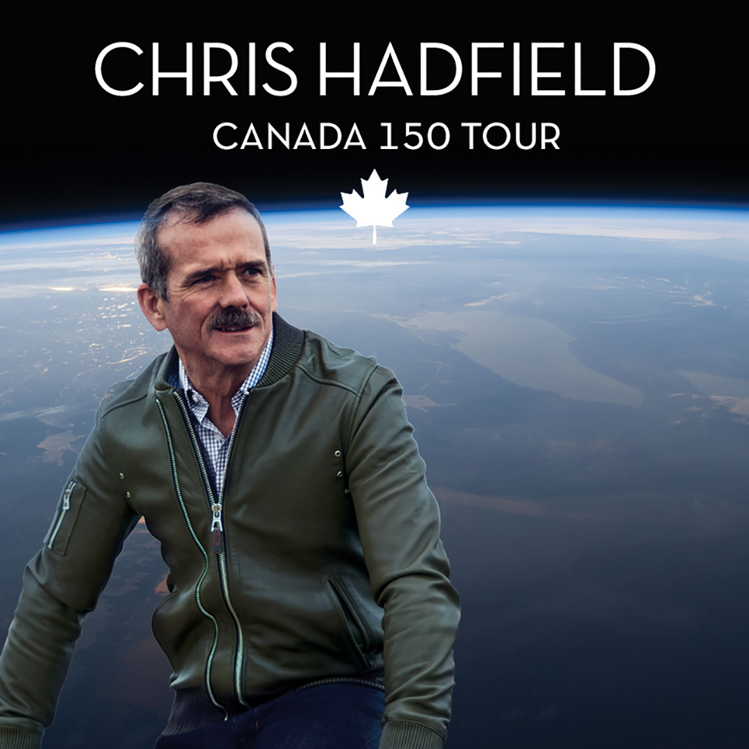Enter to Win Chris Hadfield Tickets!