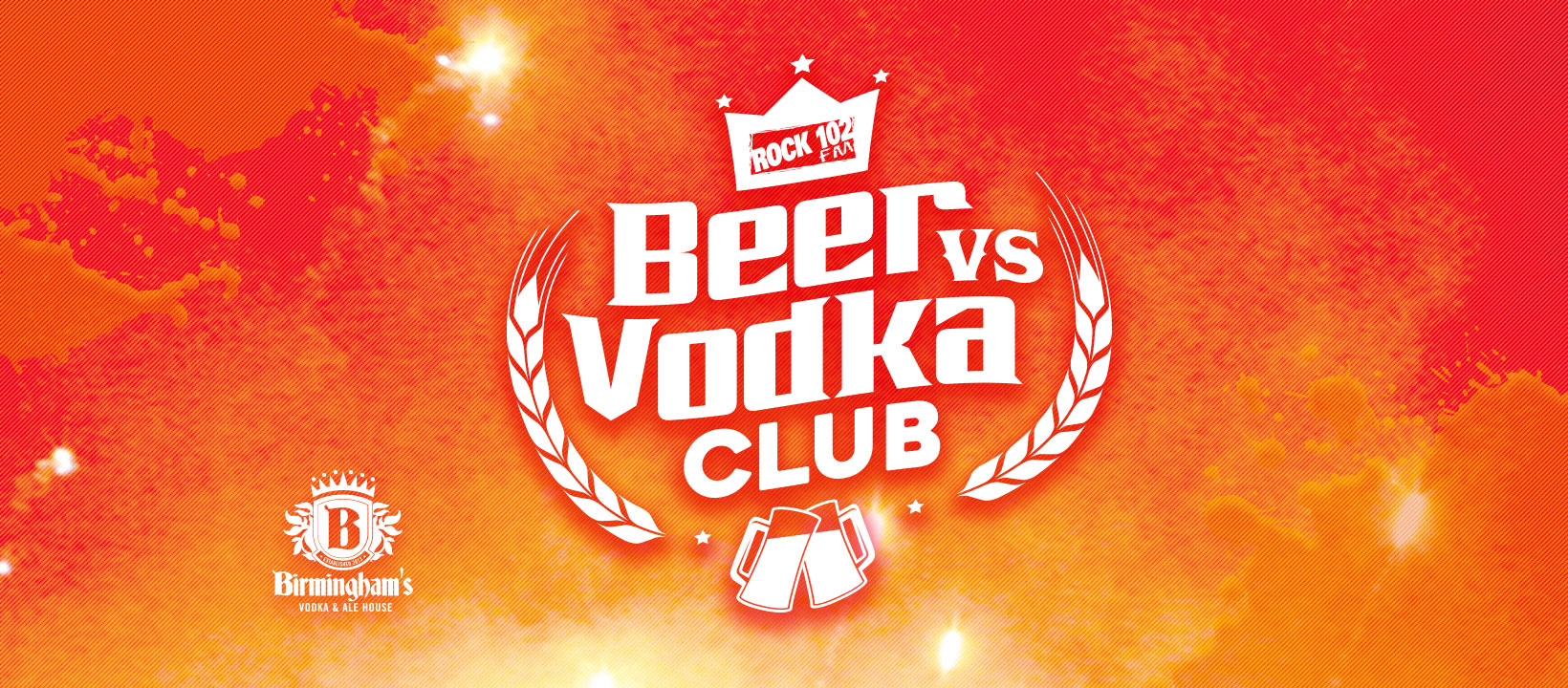 Rock 102's Beer vs Vodka Club at Birmingham's Vodka and Ale House
