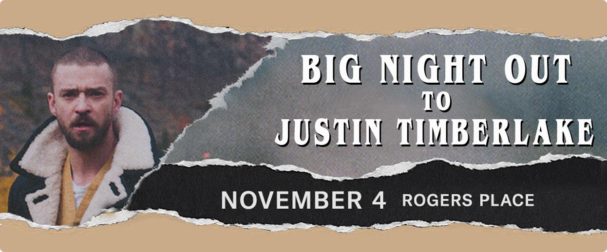 BIG Night Out to Justin Timberlake