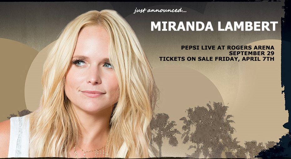 Miranda Lambert is coming to Vancouver!