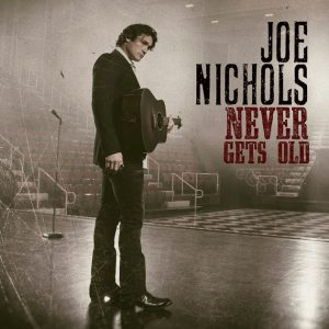 joe-nichols-never-gets-old-cover-art1