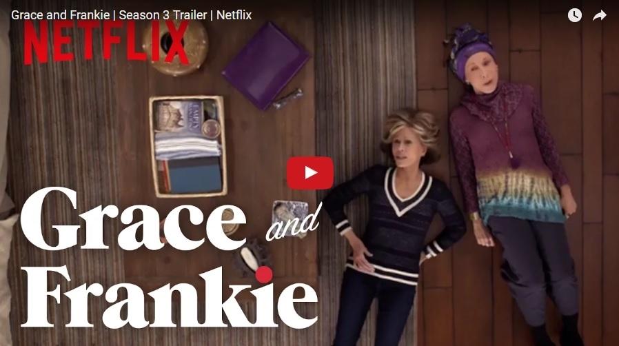 New trailer for Grace & Frankie Season 3!