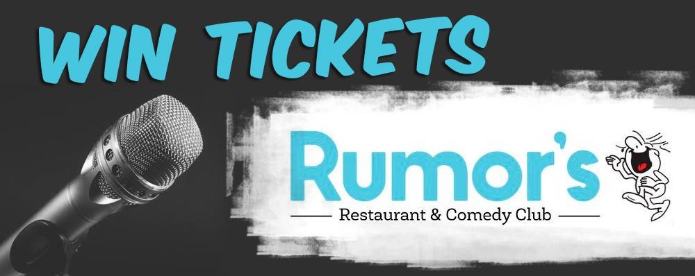 Win Tickets to Rumor's!