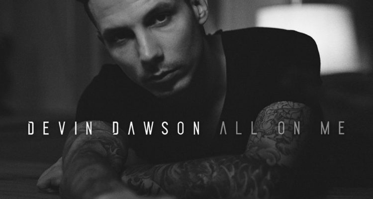 New 2 U @ 2:02: Devin Dawson -  'All on Me'