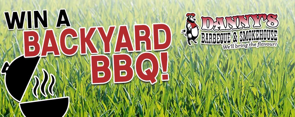 Win a Backyard BBQ from Danny's!