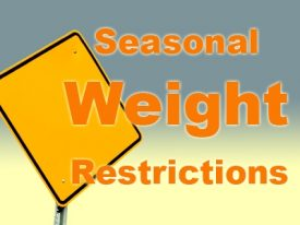 Spring Road Weight Restrictions in Effect