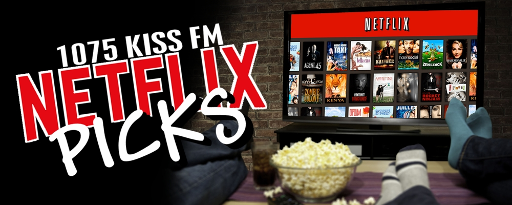 KISS Netflix Picks