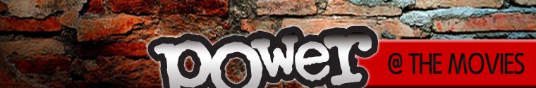 Power @ The Movies