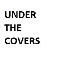 You vote for Under The Covers