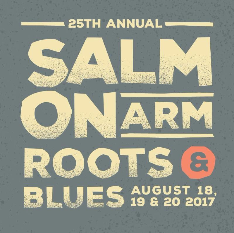 Salmon Arm Roots & Blues Festival August 17th to 20th