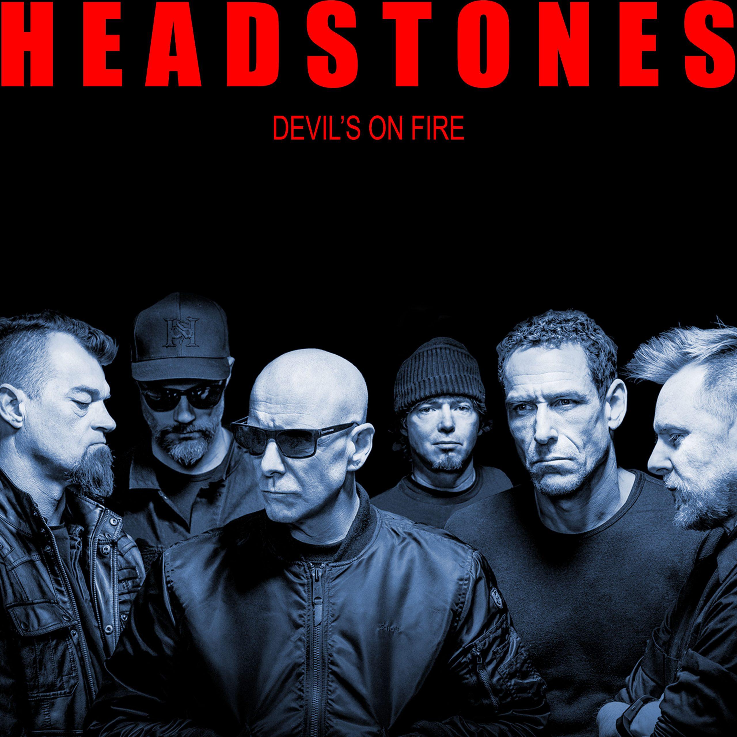 Headstones - Devil's On Fire