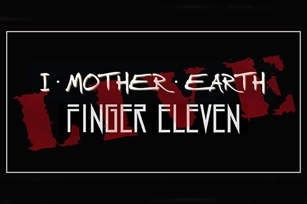 Listen to Win General Admission Tickets to I Mother Earth & Finger Eleven