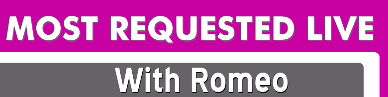 Most Requested Live…with Romeo