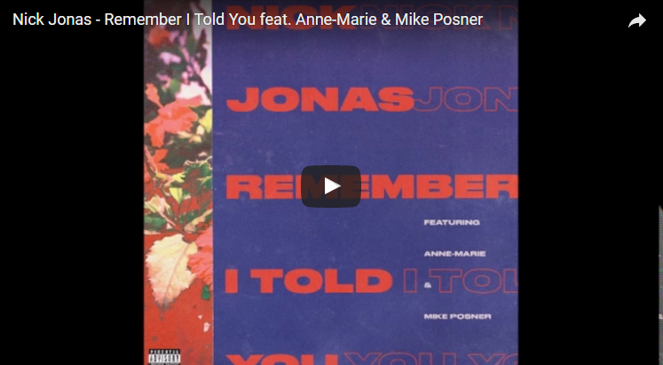"Nick Jonas joins forces with Mike Posner & Anne-Marie on new single ""Remember I Told You"". LISTEN"