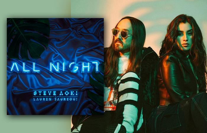 "[LISTEN] Steve Aoki ft. Lauren Jauregui ""All Night"" is my Weekend JAM!"