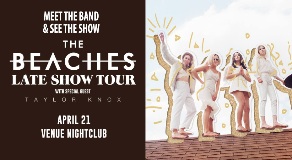 Win the chance to meet The Beaches