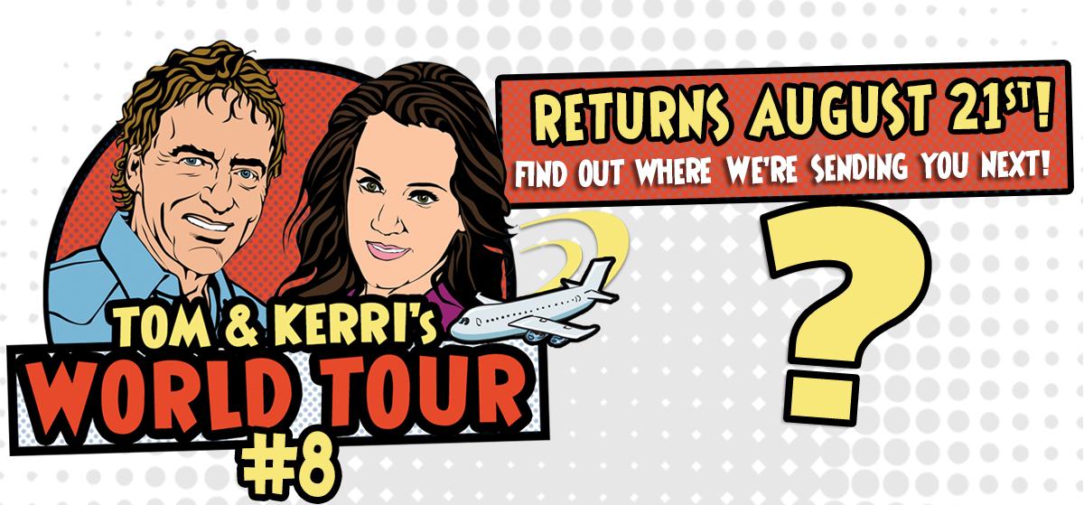 Tom & Kerri's World Tour