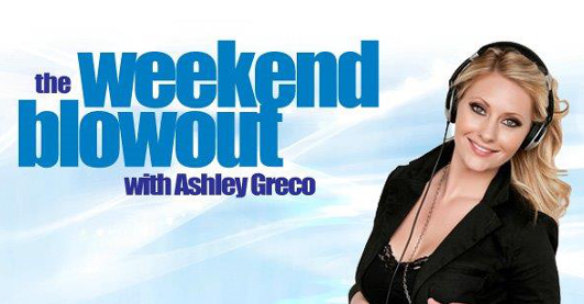 The Weekend Blowout with Ashley Greco