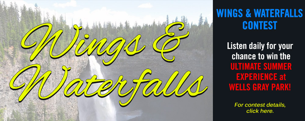 Feature: http://www.b100.ca/b100-presents-wings-waterfalls/
