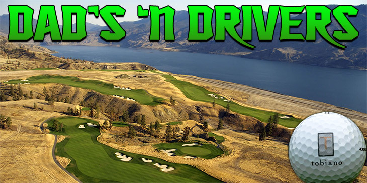 """CIFM AND TOBIANO GOLF COURSE PRESENT """"DAD'S 'N DRIVERS"""