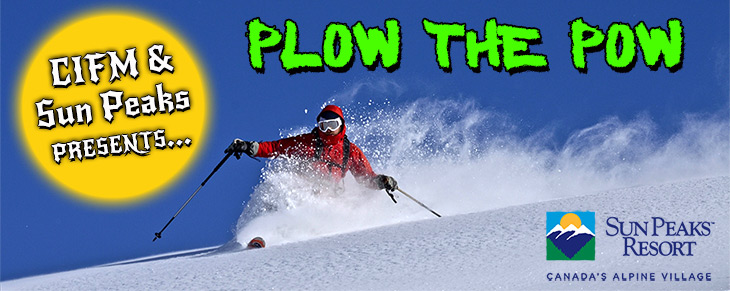 CIFM PRESENTS PLOW THE POW