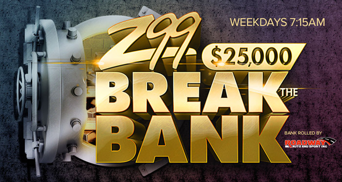 $25,000 Break the Bank
