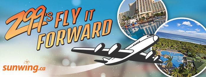 Fly it Forward with Z99 & Sunwing.ca