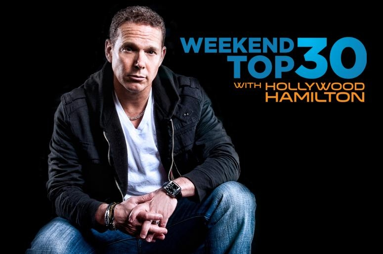 Weekend Top 30 w/ Hollywood Hamilton