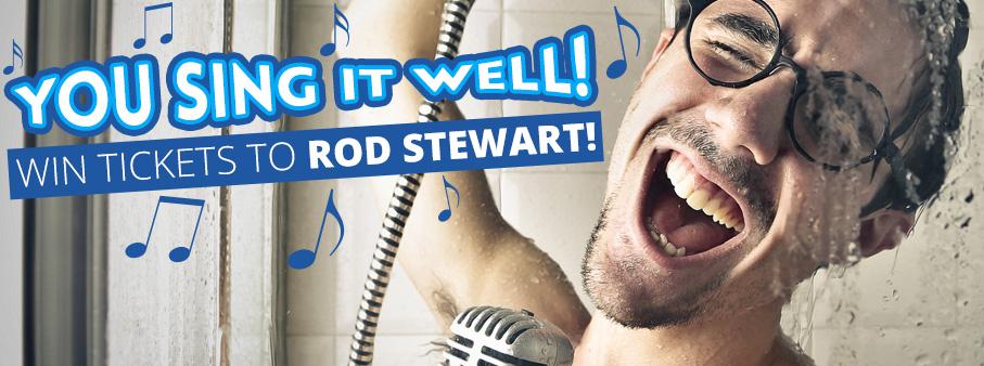 You Sing It Well – Win Rod Stewart Tickets