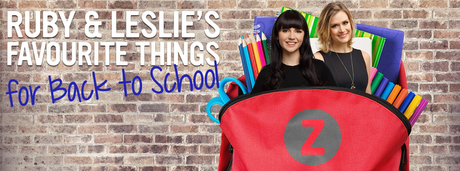 Ruby & Leslie's Favourite Things (for Back to School!)