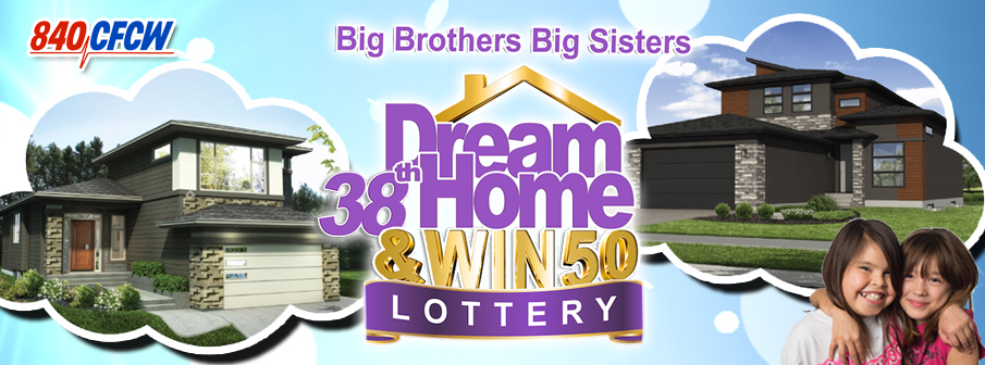 Big Brothers Big Sisters 38th Annual Dream Home Lottery