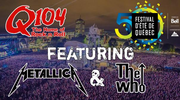 Q104's Ride the Rails to Festival D'été de Quebec with Metallica & The Who