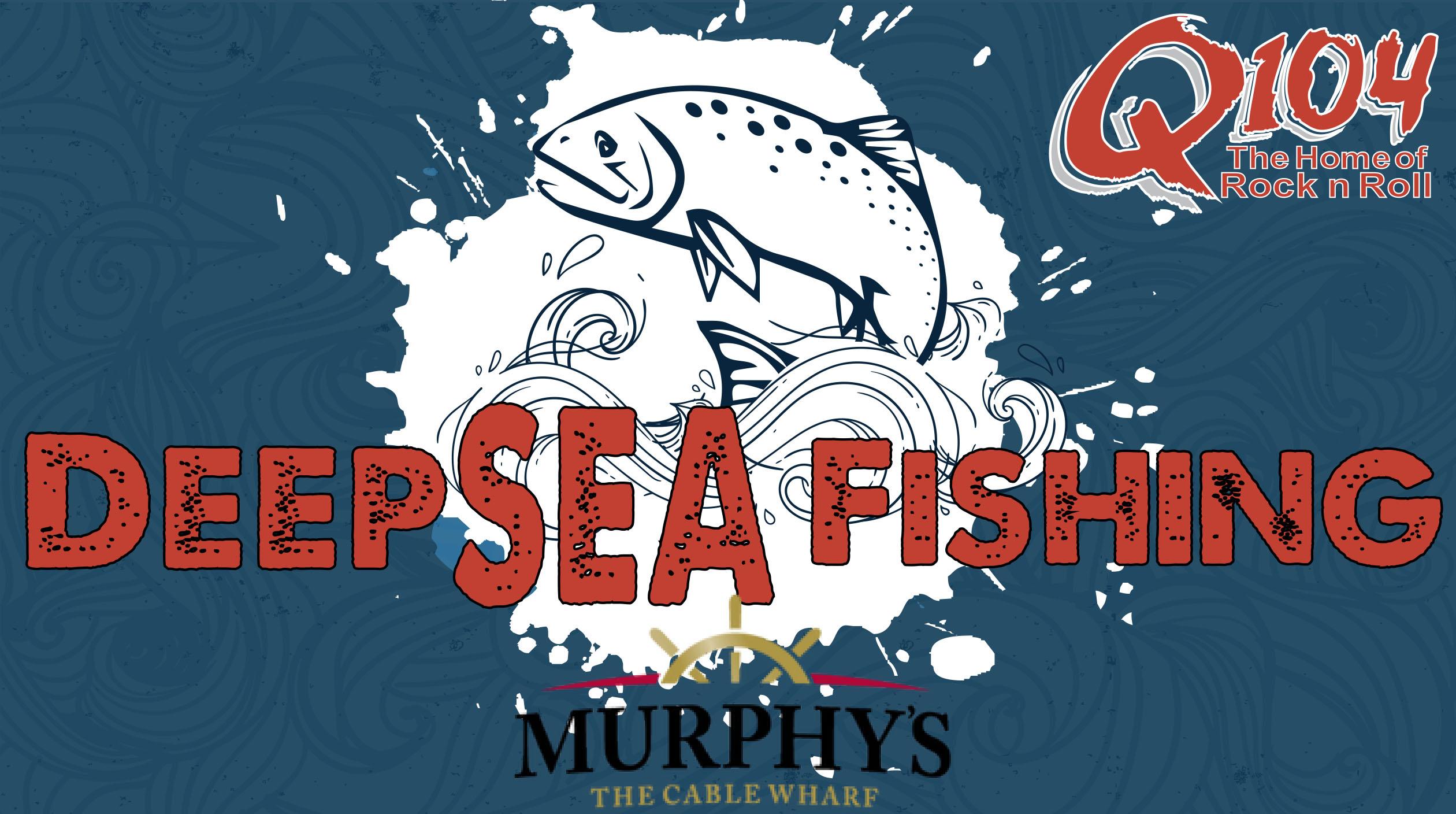 Q104's Deep Sea Fishing