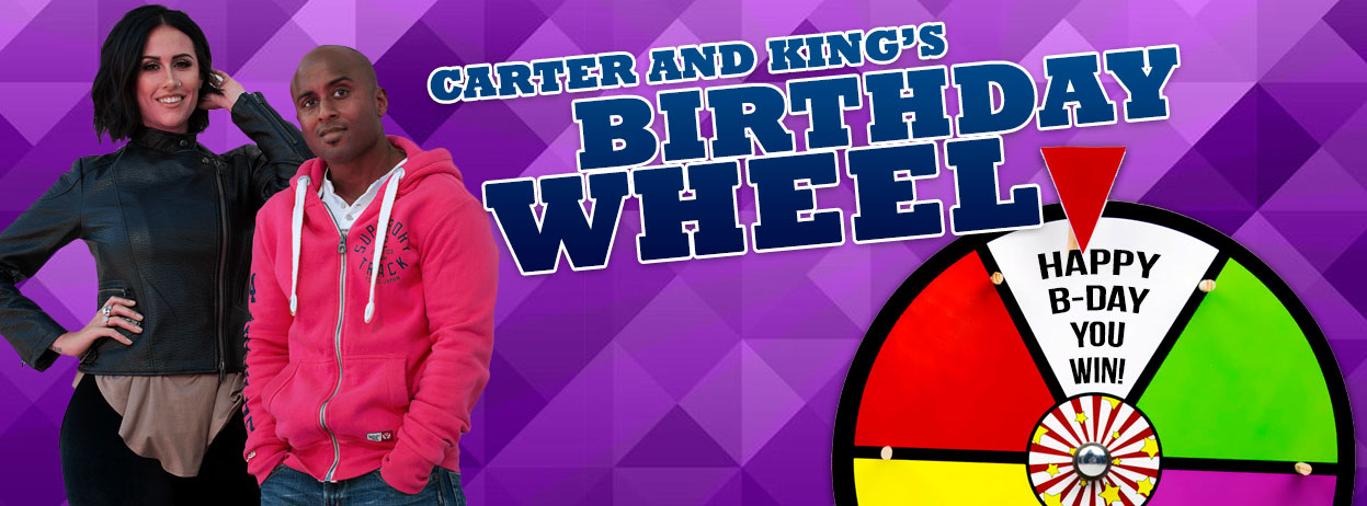 Carter and King's Birthday Wheel