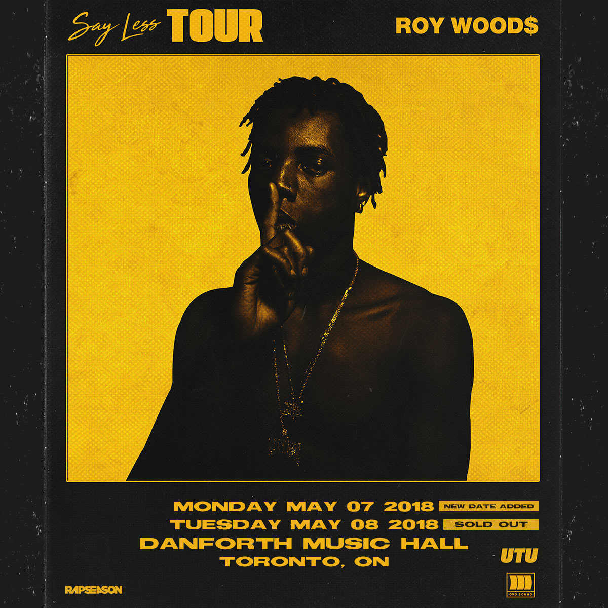 "The Hot 6 in the 6ix- Listen to 2 Tickets to Roy Wood$ ""Say Less Tour"""