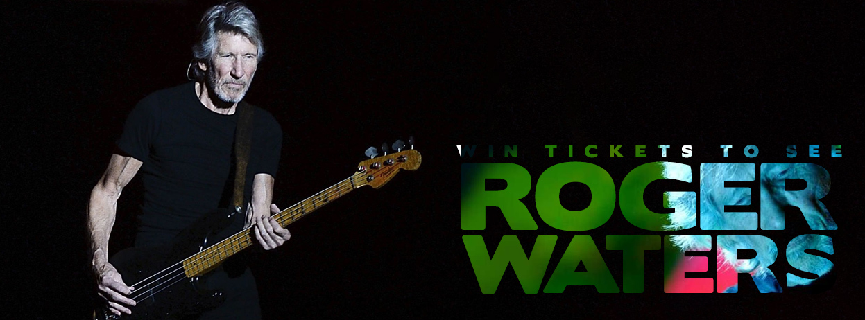 Win tickets to see Roger Waters
