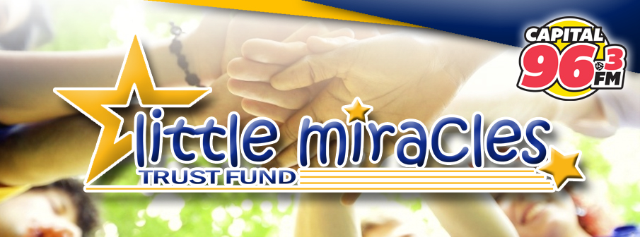96.3 Capital FM's Little Miracles Trust Fund
