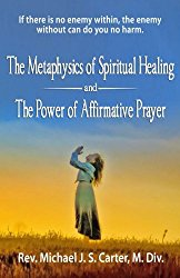 book-cover-of-the-metaphysics-of-spiritual-healing-by-rev-michael-j-s-carter