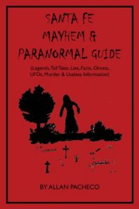 santa-fe-paranormal-guide-cover-page-of-book-by-allan-pacheco