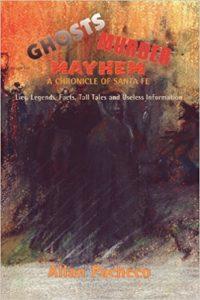 ghost-mayhem-murder-a-chronicle-of-santa-fe