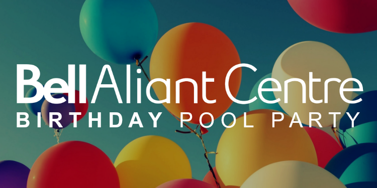 Bell Aliant Centre Birthday Pool Party!