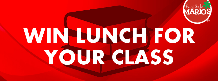 Win Lunch For Your Class From East Side Mario