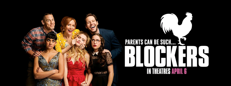 Win your way to the Advance Screening of BLOCKERS