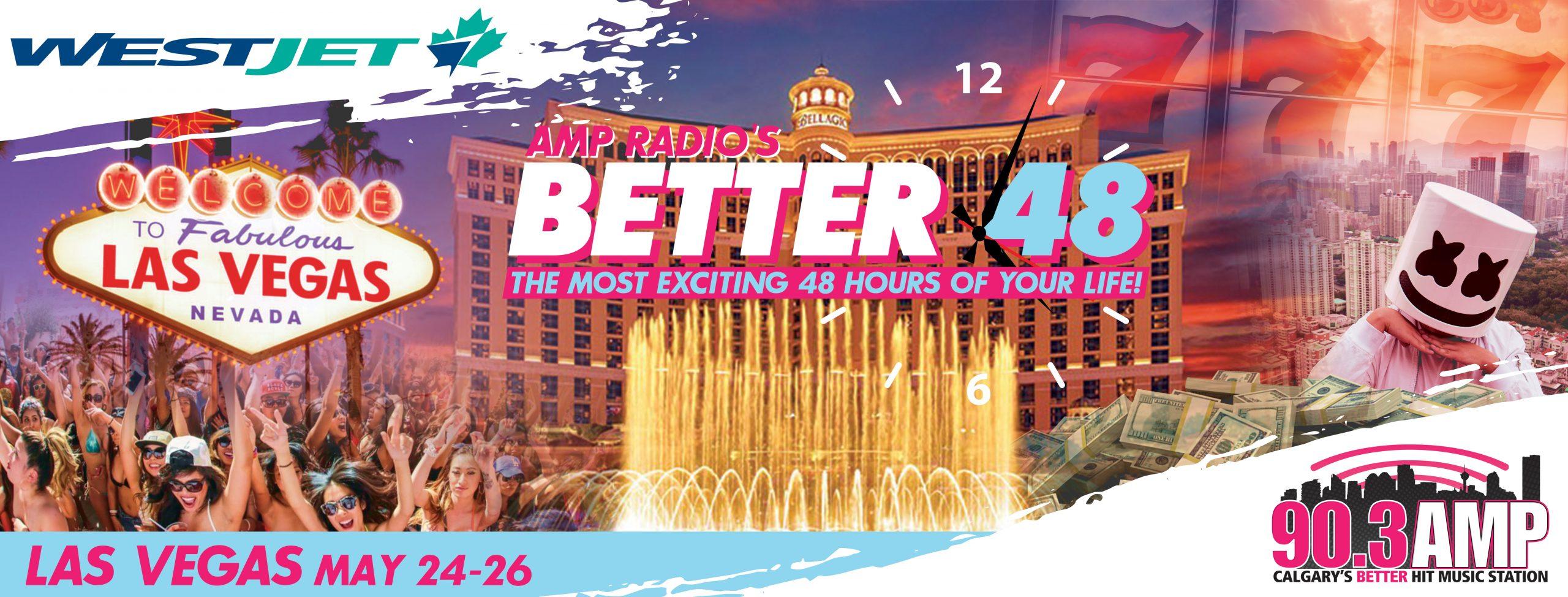 AMP Radio's BETTER 48 – Las Vegas